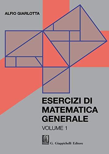 Esercizi di matematica generale: 1