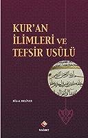 Kur'an Ilimleri ve Tefsir Usulü
