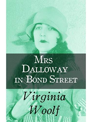 Mrs Dalloway in Bond Street (English Edition)