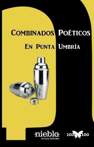 Combinados Poéticos en Punta Umbría