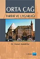Orta Cag Tarihi ve Uygarligi