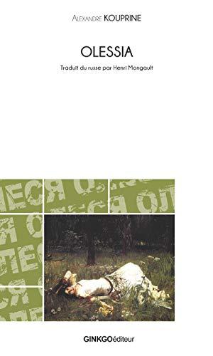 Olessia: Fiction autobiographique (Petite bibliothèque slave) (French Edition)