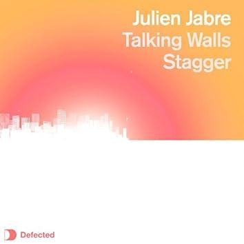 Talking Walls / Stagger
