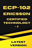 ECP-102 Ericsson Certified Technology – IP: Exam Practice & Review Questions for ECP-102