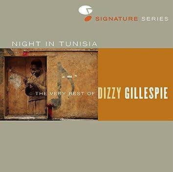 Night In Tunisia: The Very Best Of Dizzy Gillespie
