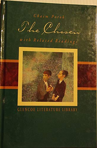 The Chosen, with Related Readings (Glencoe Literature Library)