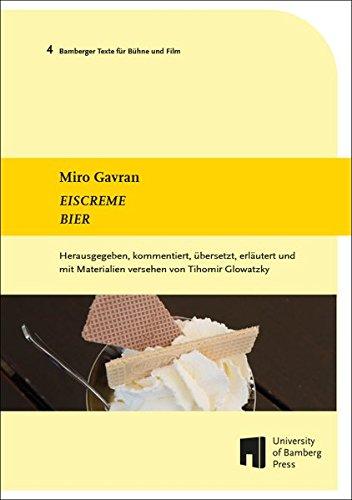 Eiscreme Bier (Bamberger Texte für Bühne und Film / BTBF)
