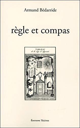 Règle et compas (Collection du symbolisme)