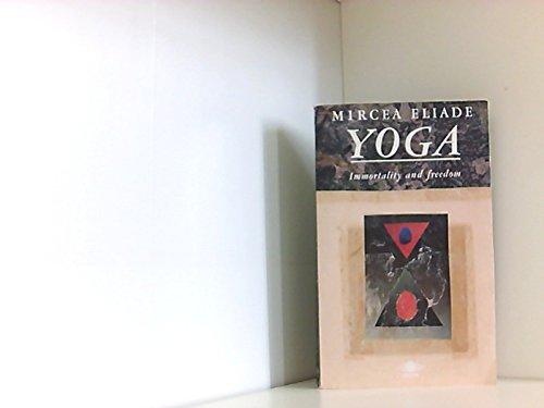 Yoga: Immortality And Freedom (Arkana S.)