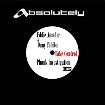Take Control (Phunk Investigation Remixes)