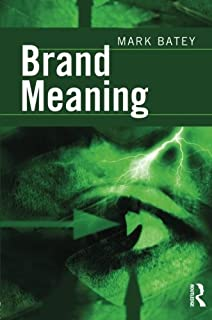 Brand Meaning by Mark Batey (2008-03-01)