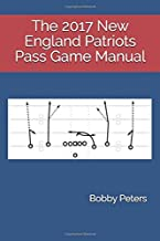 The 2017 New England Patriots Pass Game Manual