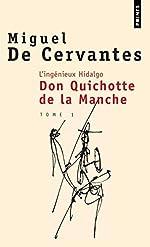 L'Ingénieux Hidalgo - Don Quichotte de la manche I de Miguel de Cervantes