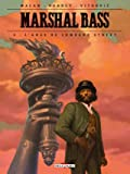 Marshal Bass T05. L'Ange de Lombard Street