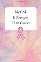 Lined Notebook: Thick Journal With Quote (119 Pages) - Fighting Cancer Gifts (Gag Gifts)