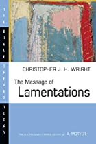 The Message of Lamentations (Bible Speaks Today)