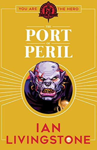 Fighting Fantasy: The Port of Peril