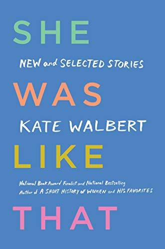 Image of She Was Like That: New and Selected Stories