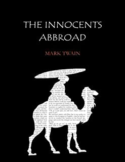 The Innocents Abroad: The New Pilgrim Progress