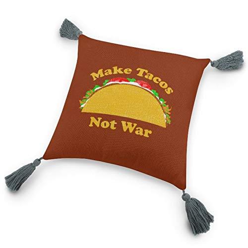 Funda de almohada con inserto de 9.8 x 9.8 pulgadas, Make Tacos Not War Funda de cojín decorativa con borlas para dormitorio, sala de estar