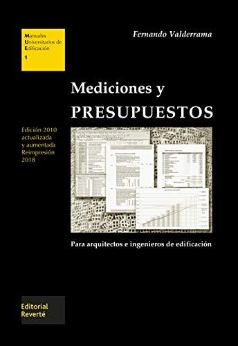 Mediciones y presupuestos. 2 Ed. (MUE1) (Manuales Universitarios de Edificación)