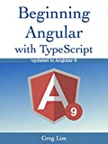 Beginning Angular with Typescript (updated to Angular 9) (English Edition)