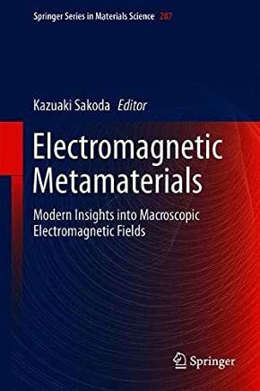 Electromagnetic Metamaterials: Modern Insights into Macroscopic Electromagnetic Fields