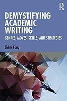 Demystifying Academic Writing