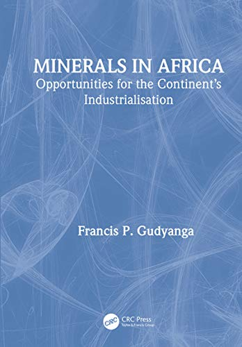 Minerals in Africa: Opportunities for the Continent's Industrialisation