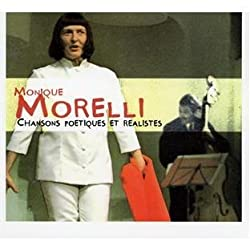 Chansons Poetiques Et Realistes by Monique Morelli