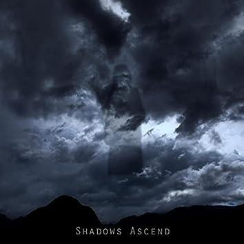 Shadows Ascend