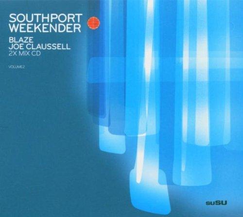 Southport Weekender Volume2 (Blaze/Joe Claussell)