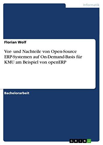 Vor- und Nachteile von Open-Source ERP-Systemen auf On-Demand-Basis für KMU am Beispiel von openERP