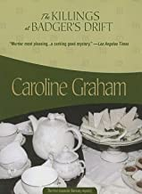 The Killings at Badgers Drift by Graham, Caroline [Felony & Mayhem,2005] (Paperback)
