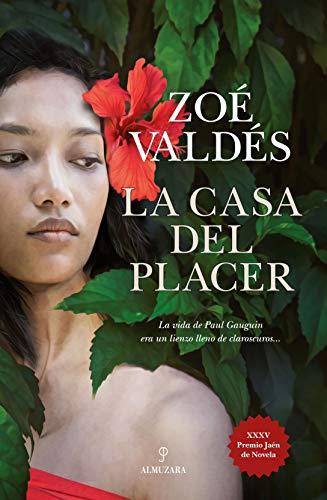 La Casa del Placer: Premio Jaén de Novela