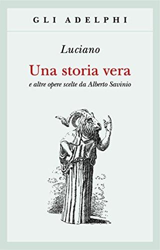 Una storia vera e altre opere scelte da Alberto Savinio