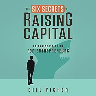 The Six Secrets of Raising Capital cover art