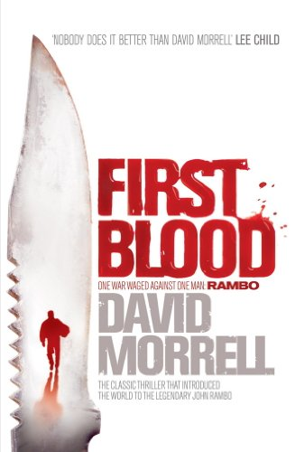 First Blood: Rambo (Rambo: First Blood Series Book 1) (English Edition)
