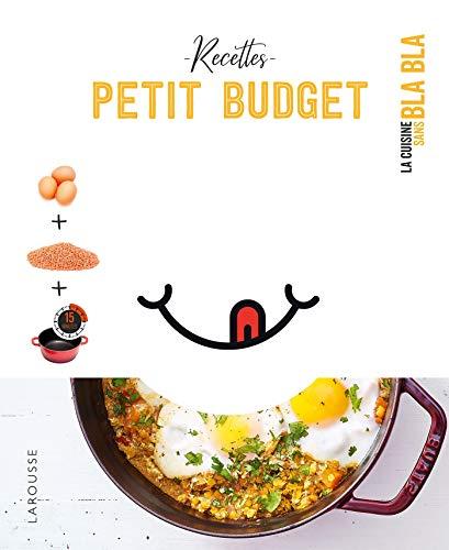 65 recettes petit budget sans bla bla (Petits Blabla)