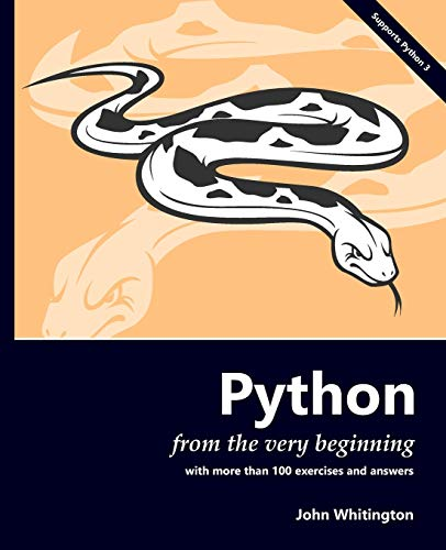 Python from the Very Beginning: With 100 exercises and answers