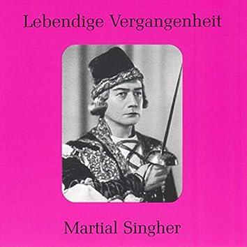 Lebendige Vergangenheit - Martial Singher