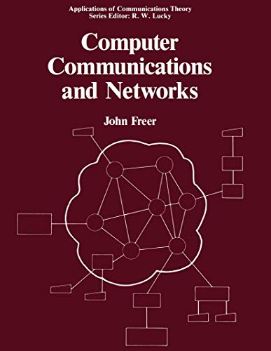 Computer Communications and Networks (Applications of Communications Theory)