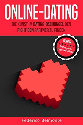 Online-Dating: Die kunst im Dating-Dschungel den richtigen Partner zu finden