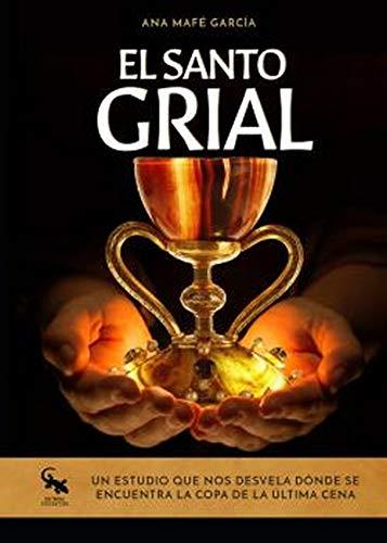 El Santo Grial: Un estudio que nos desvela dónde se