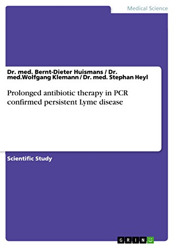 Prolonged antibiotic therapy in PCR confirmed persistent Lym