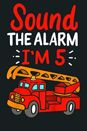 Kids Sound The Alarm I M 5 Firetruck Third Birthday Kids Costume: Notebook Planner - 6x9 inch Daily Planner Journal, To Do List Notebook, Daily Organizer, 114 Pages