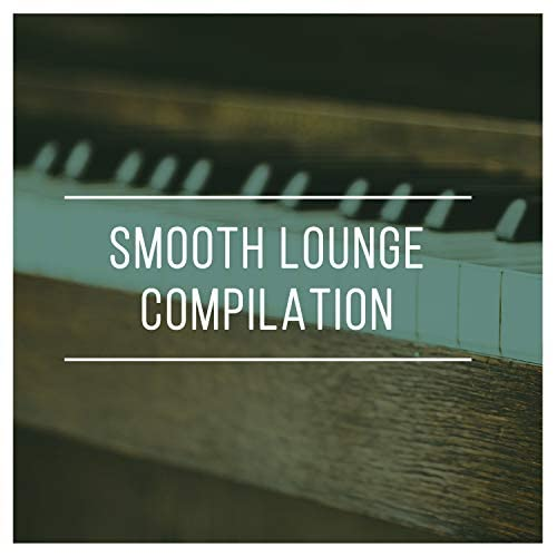 Smooth Lounge Piano