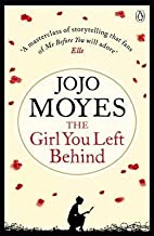 The Girl You Left Behind by Jojo Moyes (27-Sep-2012) Paperback