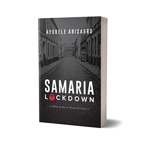 Samaria Lockdown: What to Do in Times of Crisis (English Edition)