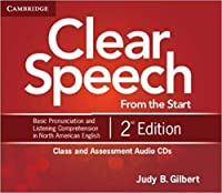 Clear Speech from the Start Teacher's Resource and Assessment Book : Basic Pronunciation and Listening Comprehension in North American English. 2nd.